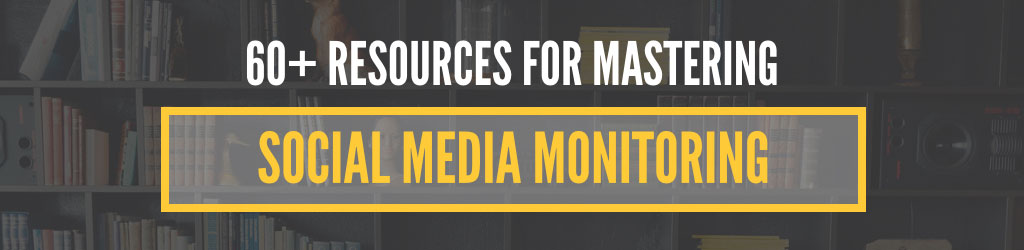 60 free resources for social media monitoring
