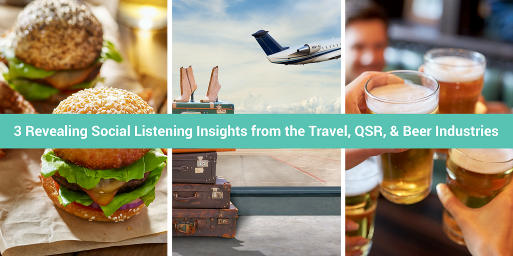 3 Revealing Social LISTENING Insights from the Travel, QSR & Beer Industries TITLE.png