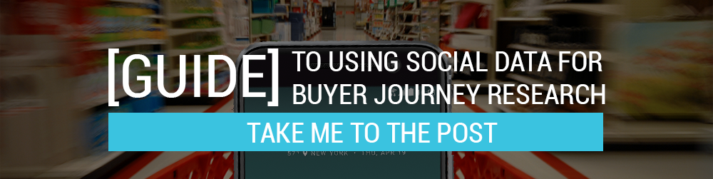 Read Infegy's guide to using social media data for buyer journey research.